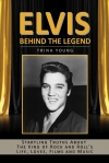 Elvis: Behind The Legend