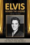 Elvis: Behind The Legend